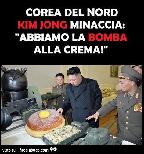 Corea del Nord, Kim Jong minaccia: abbiamo la bomba alla crema
